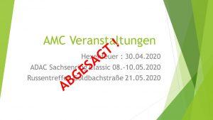 Weitere AMC Veranstaltungen abgesagt